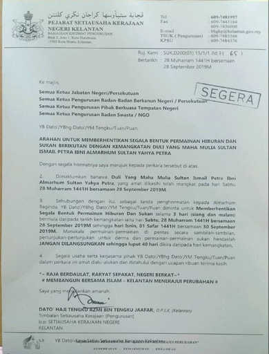 Arahan Untuk Memberhentikan Segala Bentuk Permainan Hiburan Dan Sukan Beikutan Dengan Kemangkatan DYMM Sultan Ismail Petra Ibni AlMarhum Sultan Yahya Petra