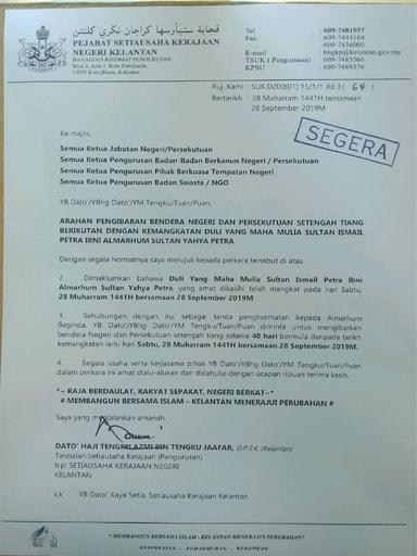 Arahan Pengibaran Bendera Negeri Dan Persekutuan Setengah Tiang Berikutan Dengan Kemangkatan DYMM Sultan Ismail Petra Ibni AlMarhum Sultan Yahya Petra